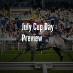 July Cup Preview & Saturday Flat Punts. (13/07/2019)