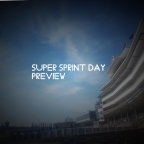 Super Sprint Day Preview. (20/07/2019)