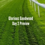 Glorious Goodwood Day 2 Preview. (31/07/2019)