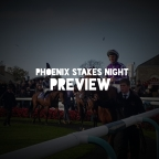 Curragh Phoenix Stakes Preview. (09/08/2019)