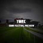 York Ebor Festival Preview. (Day 3) (23/08/2019)