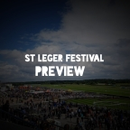 St Leger Festival 2019 Preview. (Friday) (13/09/2019)