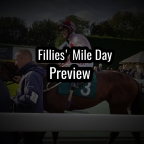 Newmarket Fillies' Mile Day Preview. (11/10/2019)