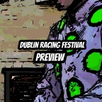 Dublin Racing Festival 2020 Preview. (Day 1) (01/02/2020)
